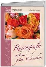 Rosengrüße mit guten Wünschen
