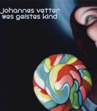 Johannes Vetter - Wes Geistes Kind