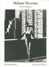 Helmut Newton,  Private Property