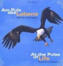 Am Puls des Lebens. At the Pulse of Life