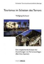 Tourismus im Schatten des Terrors