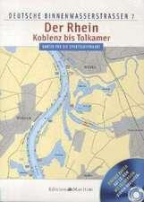 Deutsche Binnenwasserstraßen 07. Der Rhein - Koblenz bis Tolkamer