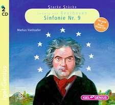 Starke Stücke 08. Ludwig van Beethoven. Sinfonie Nr. 9