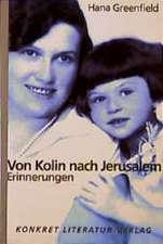 Von Kolin nach Jerusalem