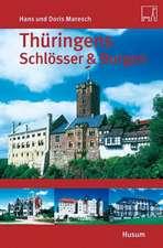 Thüringens Schlösser & Burgen