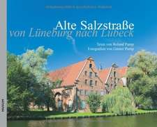Die Alte Salzstraße