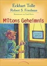 Miltons Geheimnis
