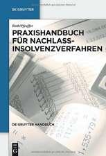 Praxishandbuch für Nachlassinsolvenzverfahren