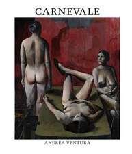 Carnevale--Andrea Ventura: An Autobiography