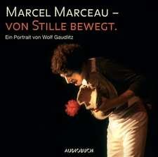Marcel Marceau - von Stille bewegt