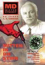 Mister Dynamit: Mitten in die Stirn