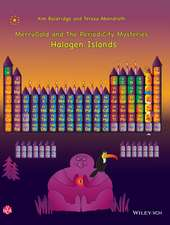 MerryGold and the PeriodiCity Mysteries: Halogen Islands