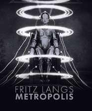 Fritz Langs Metropolis