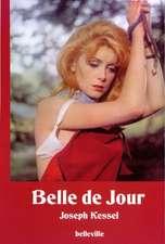 Belle de Jour. Schöne des Tages