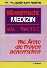 Männermacht Medizin