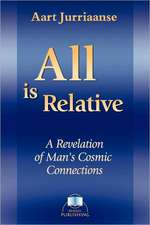 All Is Relative