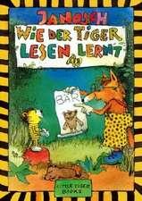 Wie der Tiger lesen lernt: 6 - 8 ani