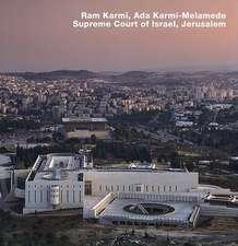 Ram Karmi, Ada Karmi-Melamede Supreme Court of Israel, Jerusalem:  Milchhof Nurnberg, Opus 59