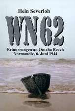 WN 62 - Erinnerungen an Omaha Beach, Normandie, 6. Juni 1944