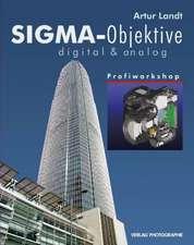 Sigma-Objektive digital & analog