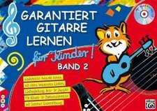 Garantiert Gitarre lernen für Kinder Band 2. Buch/CD