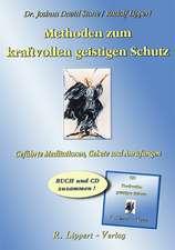 Methoden zum kraftvollen Geistigen Schutz (Buch inkl. CD)