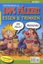 Essen & Trinken - 100% Pälzer! Sonderausgabe