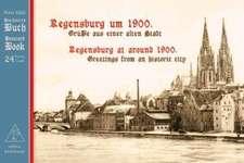 Regensburg um 1900. / Regensburg at around 1900