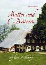 Mutter und Bäuerin auf dem Michelehof