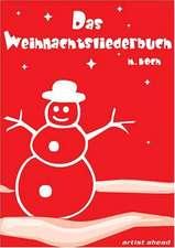 Das Weihnachtsliederbuch - für B-Instrumente (Tenorsax, Trompete, Klarinette)