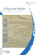 I Ging und Psyche