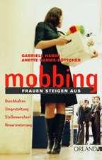 Mobbing: Frauen steigen aus