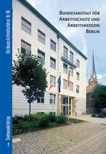 Bundesanstalt Fur Arbeitsschutz Und Arbeitsmedizin Berlin