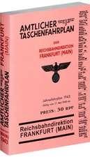 Amtlicher Taschenfahrplan der Reichsbahndirektion Frankfurt (Main) - Jahresfahrplan 1943