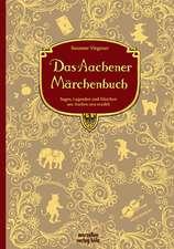 Das Aachener Märchenbuch