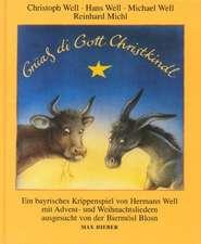 Grüass di Gott Christkindl
