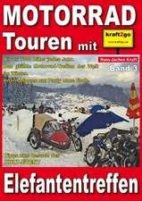 Motorrad Touren mit kraft2go - Elefantentreffen
