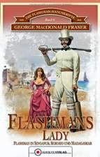Die Flashman-Manuskripte 06. Flashmans Lady