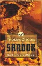 Sardor 01. Der Flieger des Kaisers