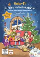 Guitar-TV: Die schönsten Weihnachtslieder (mit DVD)