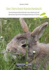 Das Tierschutz-Kaninchenbuch