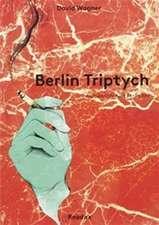 Berlin Triptych