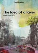 Idea of a River
