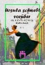 Ursula schwebt vorüber