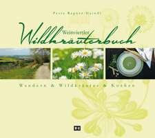 Weinviertler Wildkräuterbuch