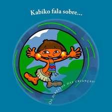 Kabiko Fala Sobre...