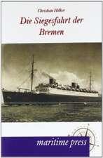Die Siegesfahrt der Bremen