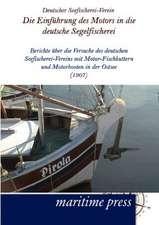Die Einführung des Motors in die deutsche Segelfischerei