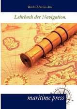 Lehrbuch der Navigation.