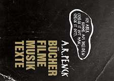 A.R. Penck: »Ich aber komme aus Dresden (check it out man, check it out).«
